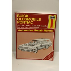 Revue technique Buick Oldsmobile Pontiac de 1970 à 1990 propulsion en anglais
