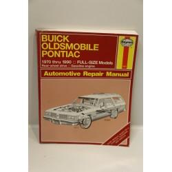 Revue technique pour Buick pour Oldsmobile pour Pontiac de 1970 à 1990 propulsion en anglais