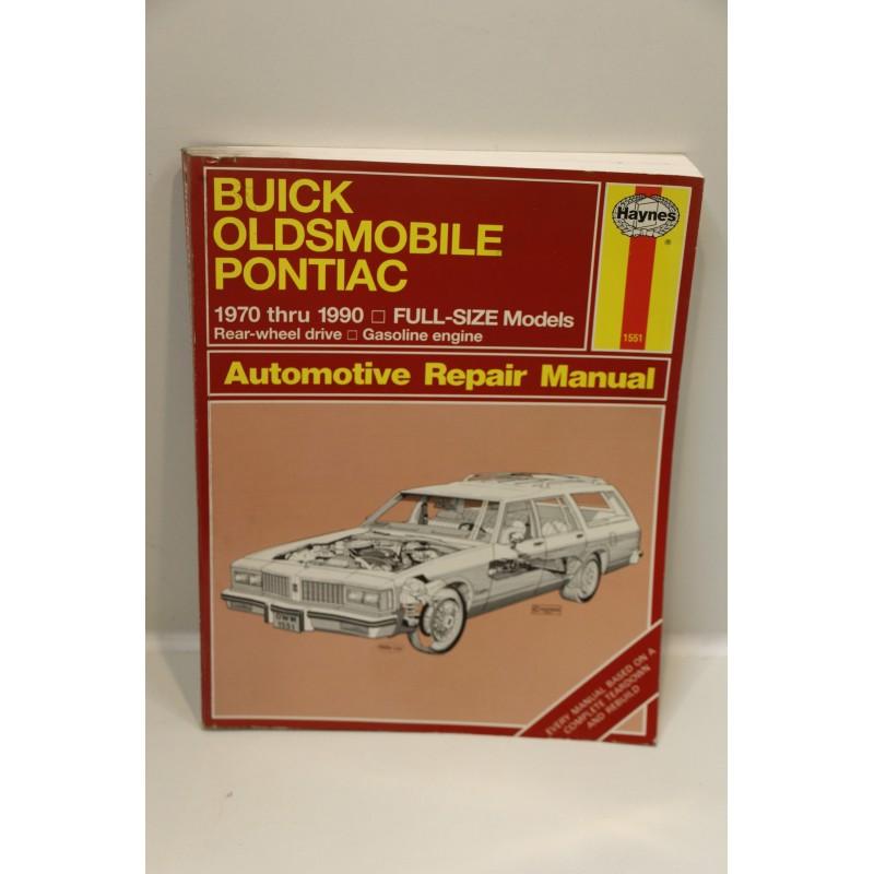 revue technique buick oldsmobile pontiac de 1970 1990 propulsion en anglais vintage garage. Black Bedroom Furniture Sets. Home Design Ideas