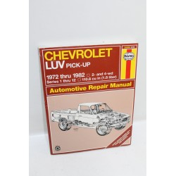 Manuel de réparation pour Chevrolet LUV Pick up de 1972 à 1982