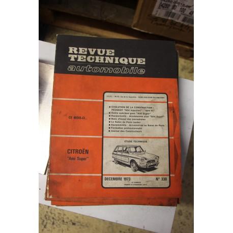 Revues techniques décembre 1973 n°330 Citroën Ami Super