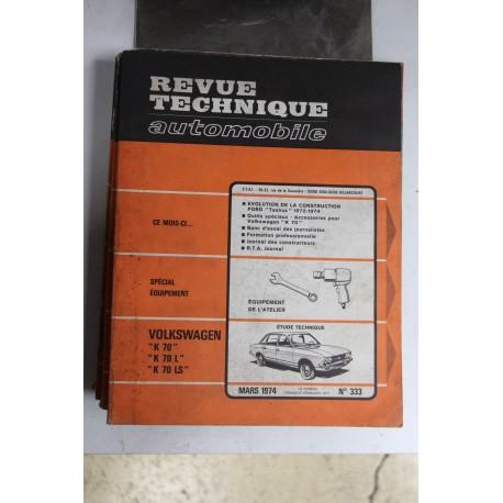 Revues techniques mars 1974 n°333 pour Volkswagen K70 K70L et
