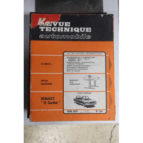 Revues techniques avril 1974 n°334 pour Renault 12 Gordini