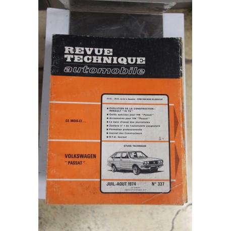 Revues techniques juillet/août 1974 N)337 pour Volkswagen Passat